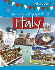 The Culture and Recipes of Italy