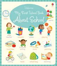 Bathie, H: My First Word Book About School