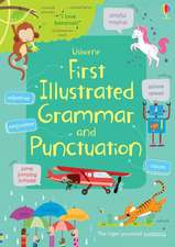 FIRST ILLUSTRATED GRAMMAR AND PUNCTUATIO