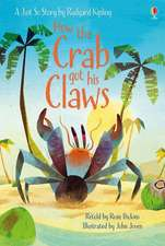 Dickins, R: How the Crab Got His Claws