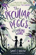 Halpin, S: Peculiar Peggs of Riddling Woods