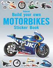 Tudhope, S: Build Your Own Motorbikes Sticker Book