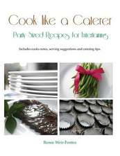 Cook Like a Caterer