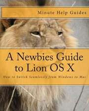 A Newbies Guide to Lion OS X