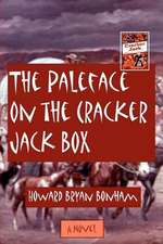 The Paleface on the Cracker Jack Box