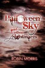 Halloween Sky and Other Nightmares