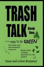 Trash Talk - Book One
