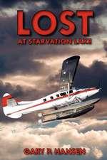 Lost at Starvation Lake