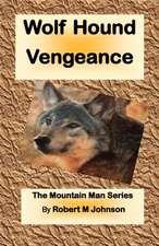 Wolf Hound Vengeance