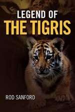 Legend of the Tigris