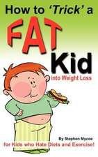 How to Trick a Fat Kid Into Weight Loss