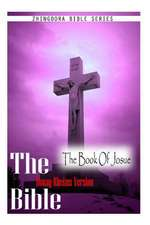 The Bible, Douay Rheims Version- The Book of Josue