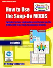 How to Use the Snap-On Modis