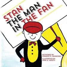 Stan the Man in the Fan
