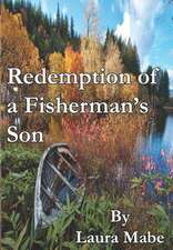 Redemption of a Fisherman's Son