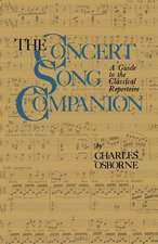The Concert Song Companion: A Guide to the Classical Repertoire