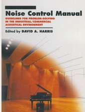 Noise Control Manual: Guidelines for Problem-Solving in the Industrial / Commercial Acoustical Environment