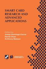 Smart Card Research and Advanced Applications: IFIP TC8 / WG8.8 Fourth Working Conference on Smart Card Research and Advanced Applications September 20–22, 2000, Bristol, United Kingdom