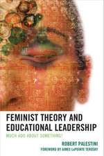 Feminist Theory and Educational Leadership