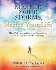 Master Your Storms, Master Your Life