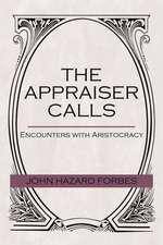 The Appraiser Calls