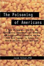 The Poisoning of Americans