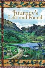 Journey's Lost and Found