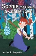 Sophie the Clown in Crinkle Town