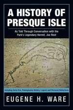A History of Presque Isle
