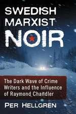 Swedish Marxist Noir