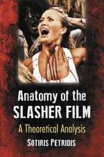 The Anatomy of the Slasher Film: A Theoretical Analysis