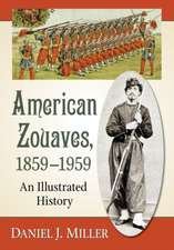 American Zouaves, 1859-1959