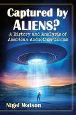Captured by Aliens?