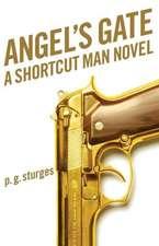 Angel's Gate: A Shortcut Man Novel