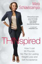 Thinspired:  My Plan for Lasting Weight Loss and Self-Acceptance