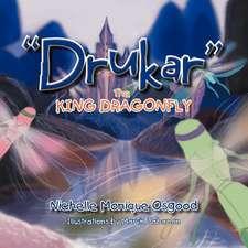 Drukar the King Dragonfly