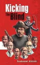 Kicking the Blind