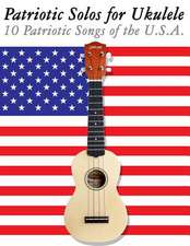 Patriotic Solos for Ukulele