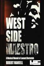 West Side Maestro Vol. 1