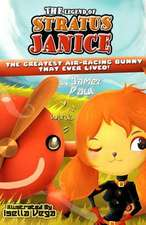The Legend of Stratus Janice