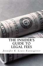The Insider's Guide to Legal Fees