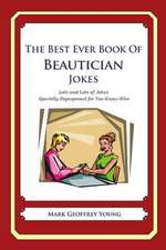 The Best Ever Book of Beautician Jokes