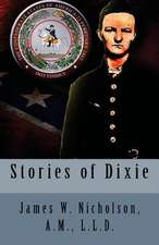Stories of Dixie