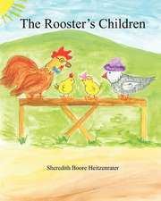 The Rooster's Children