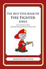 The Best Ever Book of Fire Fighter Jokes