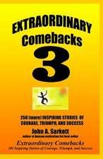 Extraordinary Comebacks 3