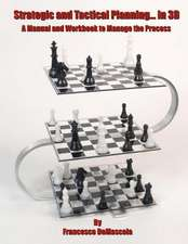 Strategic and Tactical Planning... in 3D