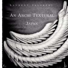 An Archi Textural - Japan:  A Tapestry of Fantasy