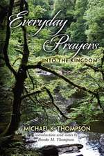 Everyday Prayers Into the Kingdom