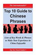 Top 10 Guide to Chinese Phrases